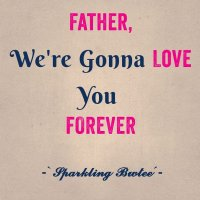Love For The Father